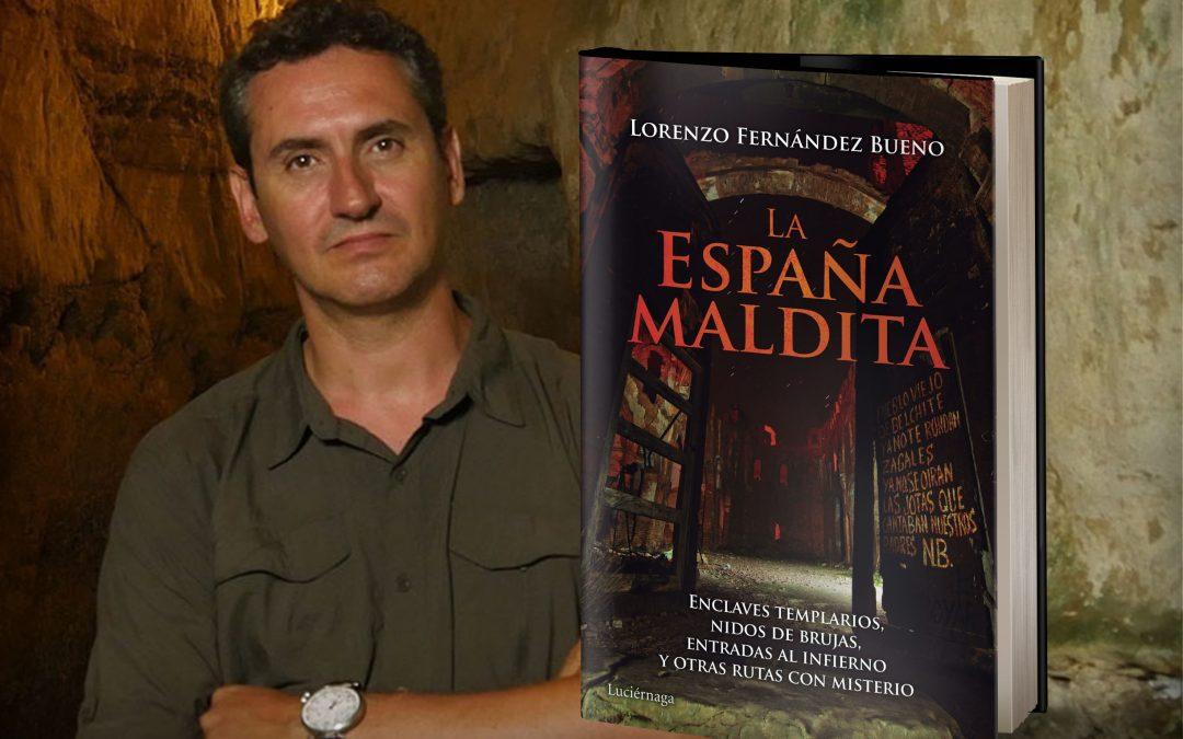 LORENZO FERNANDEZ BUENO – La España Maldita