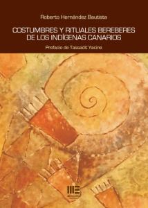Costumbres y rituales bereberes de los indígenas canarios