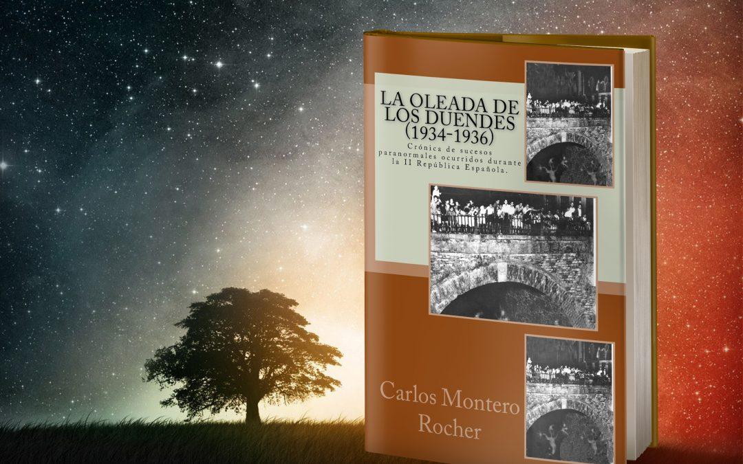 CARLOS MONTERO ROCHER – La oleada de los duendes (1934-1936)