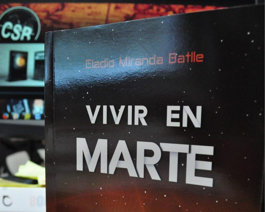 VIVIR EN MARTE – Eladio Miranda Batlle