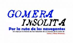 LA GOMERA INSÓLITA