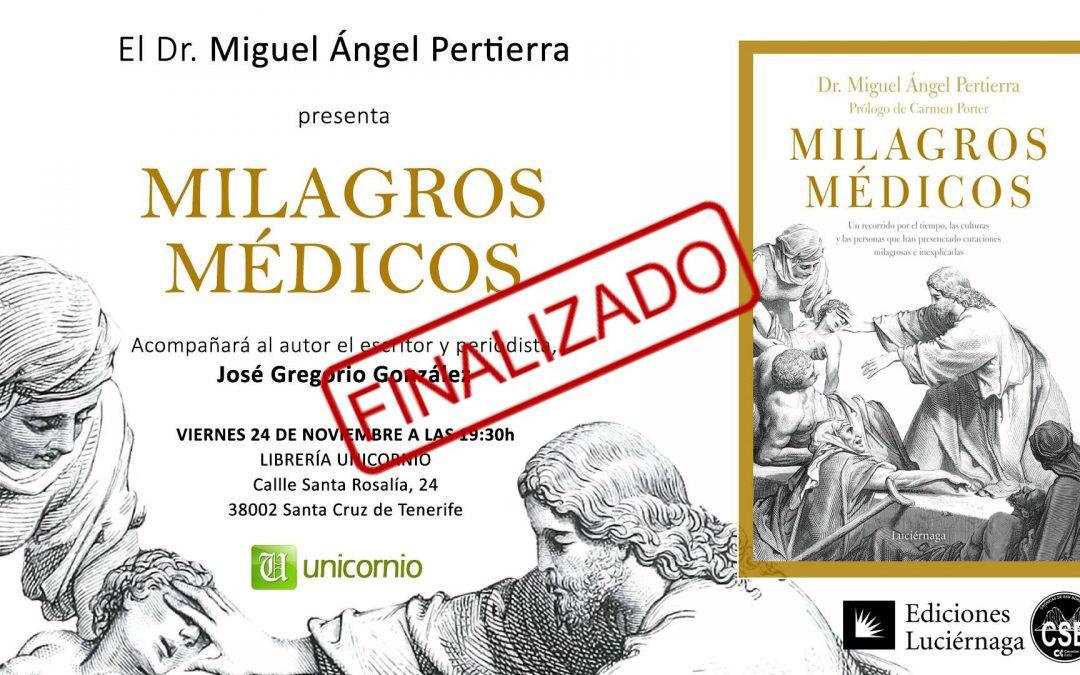 """PERTIERRA HABLARÁ EN TENERIFE EL 24 DE NOVIEMBRE DE """"MILAGROS MÉDICOS"""""""