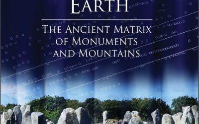 Geometría Sagrada de la Tierra – La antigua matriz de monumentos y montañas