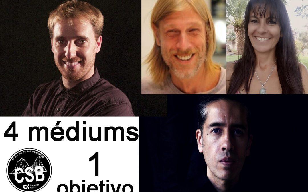 Experimento Mediúmnidad: Cuatro Psíquicos, un Objetivo; la Mujer en la Cultura Guanche con Fernando Hernández; Conversando con Mikel Lizarralde; Tradición de Finados en Malpaís.