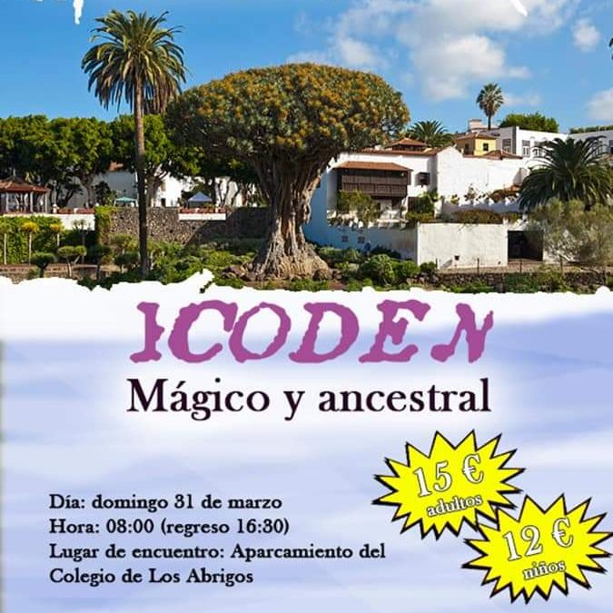 Icod Mágico y Ancestral, 31 de marzo de 2019, rutas que no te puedes perder.