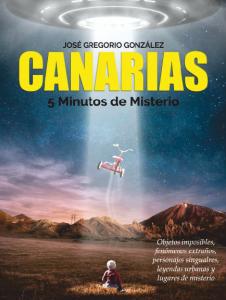 Canarias, 5 minutos de misterio