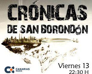 Once temporadas de Crónicas de San Borondón: viernes 13 de septiembre de 2019