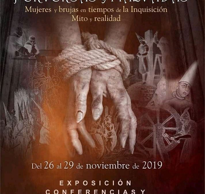 Perversas y Malvadas, mujeres y brujas en El Castillo de Mata