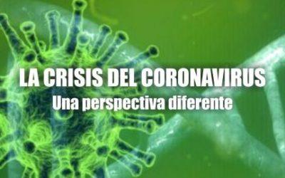 La crisis de coronavirus, una perspectiva diferente