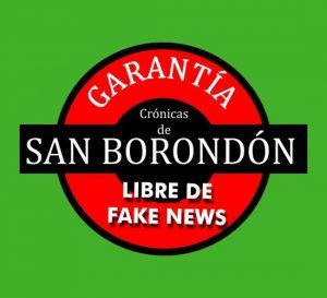CRÓNICAS DE SAN BORONDÓN – LIBRE DE FAKE NEWS