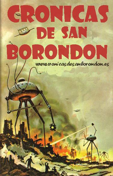 CRÓNICAS DE SAN BORONDÓN (3)