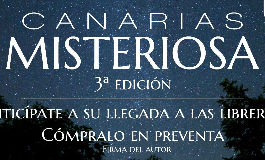 CANARIAS MISTERIOSA, un clásico de 20 años